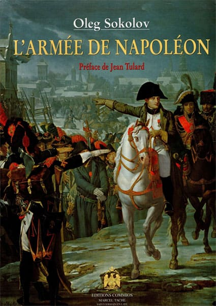 SOKOLOV Oleg : L'armée de Napoléon