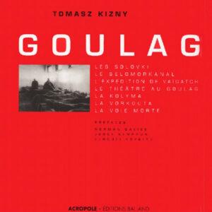 Album Goulag : Solovki, Belomorkanal, Vaïgatch, Kolyma, Vorkouta