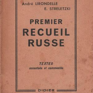 Premier recueil russe – Textes accentués et commentés