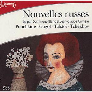 Nouvelles russes : Pouchkine Gogol Tolstoï Tchékhov 2 CD audio