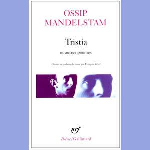 MANDELSTAM Ossip : Tristia et autres poèmes