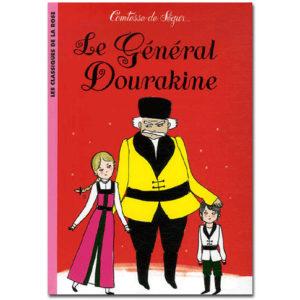 Comtesse de Ségur : Le Général Dourakine