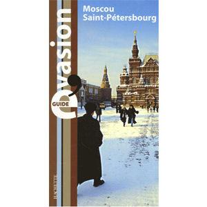 Moscou et Saint-Pétersbourg (Guides Evasion)