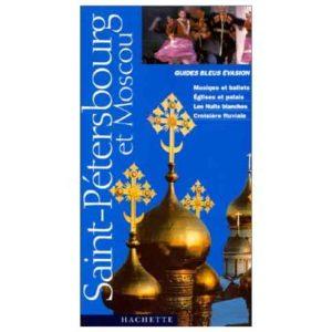 Saint-Pétersbourg et Moscou (Guides Bleus Evasion)