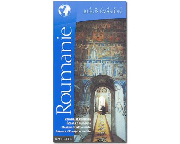 ROUMANIE (Guides Bleu Evasion)