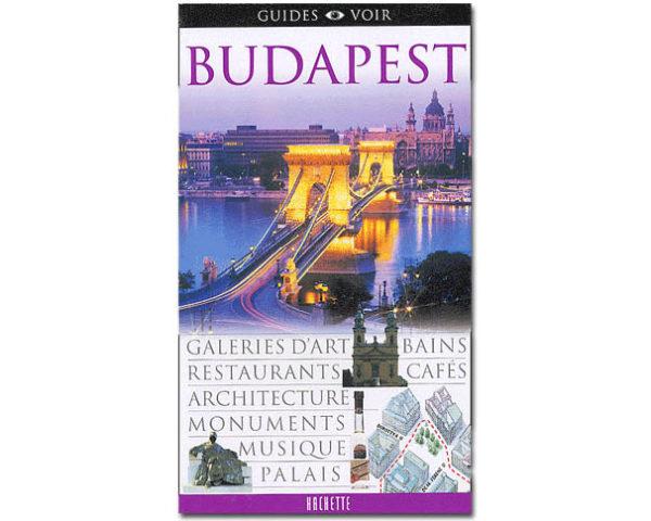 Guides Voir – BUDAPEST