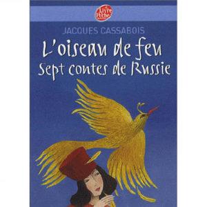 L'oiseau de feu. Sept contes de Russie (Par Cassabois)