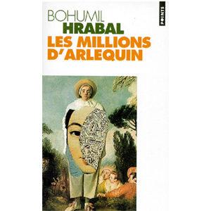 Bohumil Hrabal : Les millions d'Arlequin