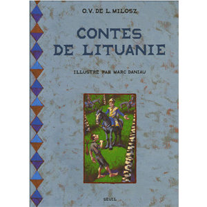 Oscar Vladislas de Lubicz-Milosz : Contes de Lituanie