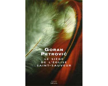 Petrovic Goran : Le siège de l'église Saint-Sauveur