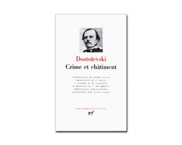 DOSTOIEVSKI : Crime et Châtiment (Pléiade)