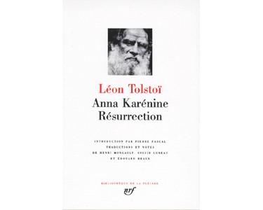 Tolstoï Léon  : Anna Karénine. Résurrection (LA PLEIADE)
