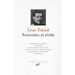 TOLSTOI Léon : Souvenirs et récits (Belle reliure / LA PLEIADE )