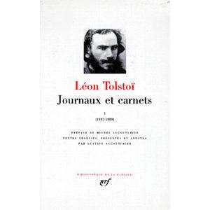 TOLSTOI Léon : JOURNAUX ET CARNETS. Tome 1, Les années 1847-1889