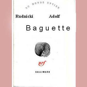 Rudnicki Adolf : Baguette