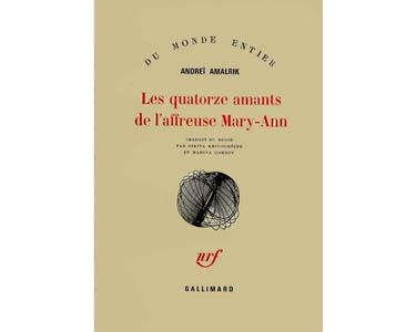 Amalrik Andrei : Les Quatorze amants de l'affreuse Mary-Ann et .