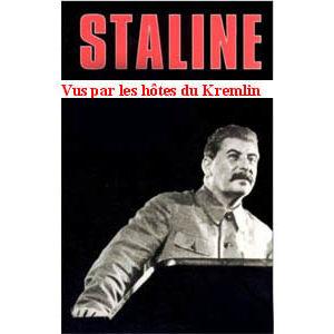 Marcou Lilly : Staline vu par les hôtes du Kremlin