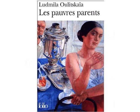 OULITSKAIA Ludmila : Les pauvres parents