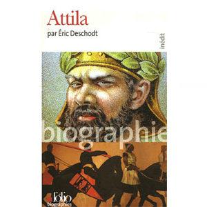 Deschodt Éric : Attila
