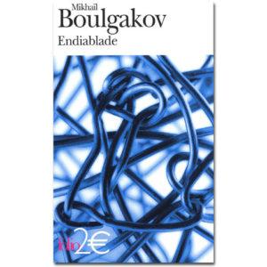 BOULGAKOV Mikhaïl : Endiablade