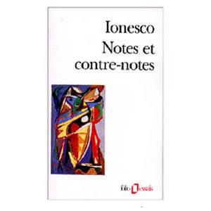 Ionesco Eugène : Notes et contre-notes