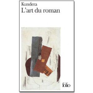 Kundera Milan: L'art du roman