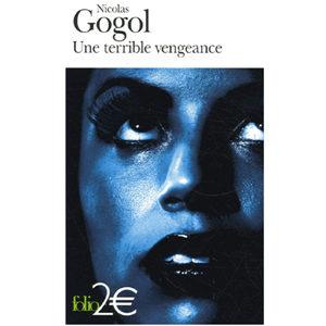 GOGOL : Une terrible vengeance, du recueil Les Soirées du hameau