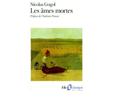 GOGOL Nicolas : Les âmes mortes Les Aventures de Tchitchikov