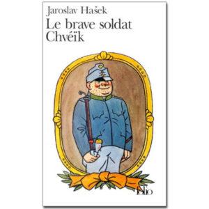 Hasek Jaroslav : Le brave soldat Chvéïk