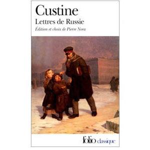 Marquis de Custine : Lettres de Russie. La Russie en 1839