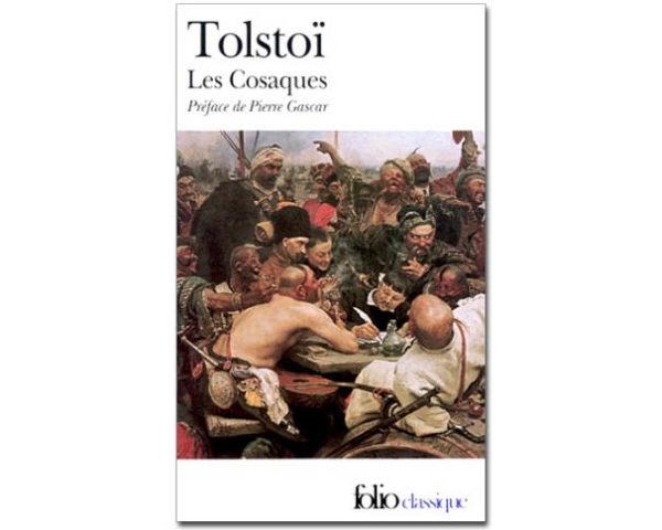 TOLSTOI Léon : Les Cosaques