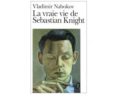 NABOKOV Vladimir : La Vraie Vie de Sebastian Knight