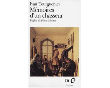 Tourguéniev Ivan : Mémoires d'un chasseur