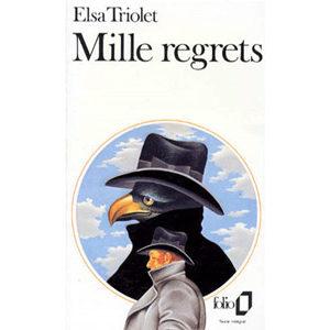 Triolet Elsa (née Ella Kagan) : MILLE REGRETS