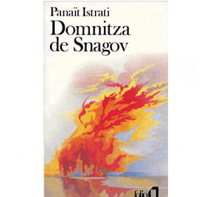 Istrati Panaït : Les Récits d'Adrien Zograff, Domnitza de Snagov