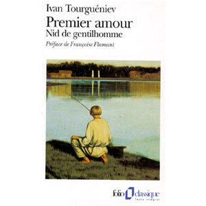 Tourguéniev Ivan : PREMIER AMOUR. Nid de gentilhomme