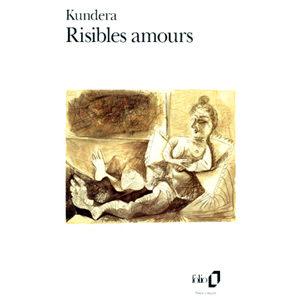 Kundera Milan: Risibles amours