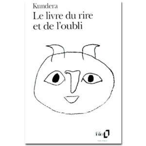 Kundera Milan: Le Livre du rire et de l'oubli