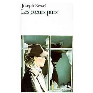 Kessel Joseph : Les coeurs purs (dont Makhno et sa juive)