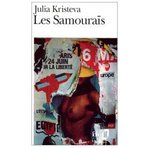 Kristeva Julia  : Les samouraïs (Poche)