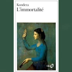Kundera Milan : L'immortalité