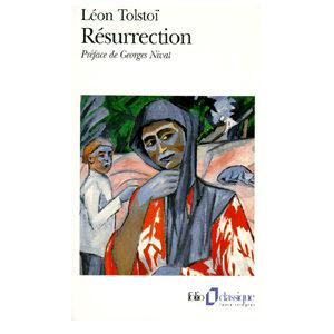 Tolstoï Léon – Résurrection