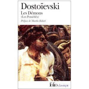 DOSTOIEVSKI : Les Démons. Les possédés