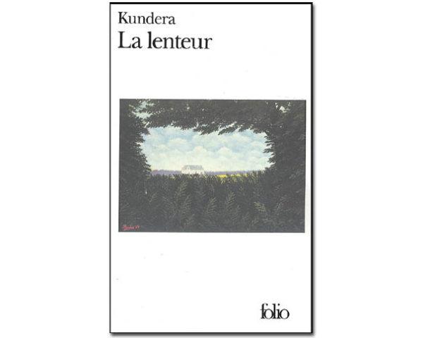 Kundera Milan: La lenteur