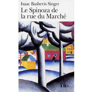 Singer Isaac, Prix Nobel 1978 : Le Spinoza de la rue du Marché