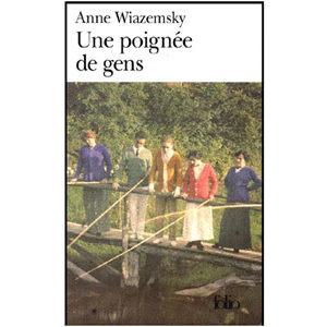 Wiazemsky Anne : Une poignée de gens