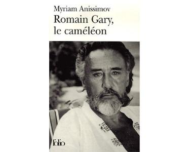 Anissimov Miriam : Romain GARY, le caméléon