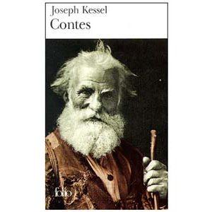 Kessel Joseph : Contes
