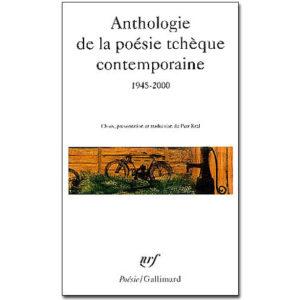 Anthologie de la poésie tchèque contemporaine 1945-2000