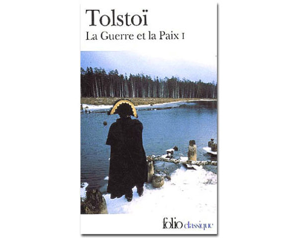 TOLSTOI Léon : La Guerre et la Paix. Tome 1